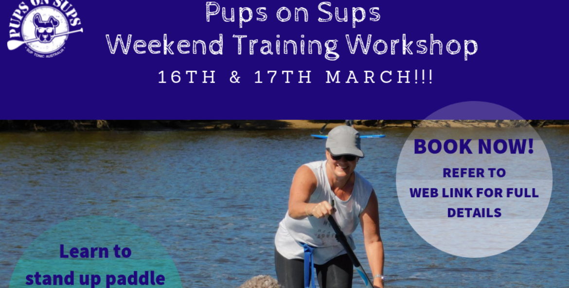 PUPS ON SUPS BEGINNERS PADDLE AND TRAINING WORKSHOP!